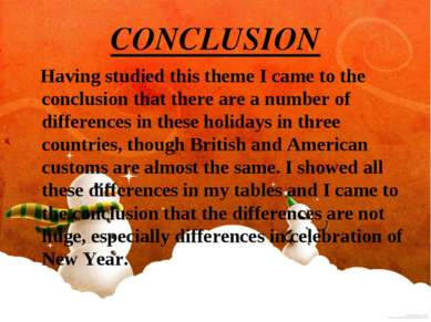 CONCLUSION Having studied this theme I came to the conclusion that there are ...