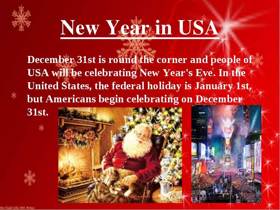 New Year in USA December 31st is round the corner and people of USA will be c...