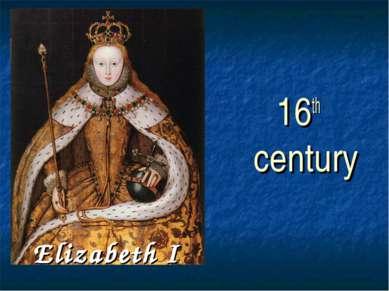 Elizabeth I 16th century