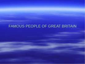 Famous People of Great Britain and other country