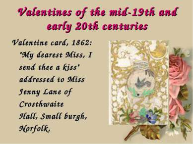 "Valentines of the mid-19th and early 20th centuries Valentine card, 1862: ""My..."