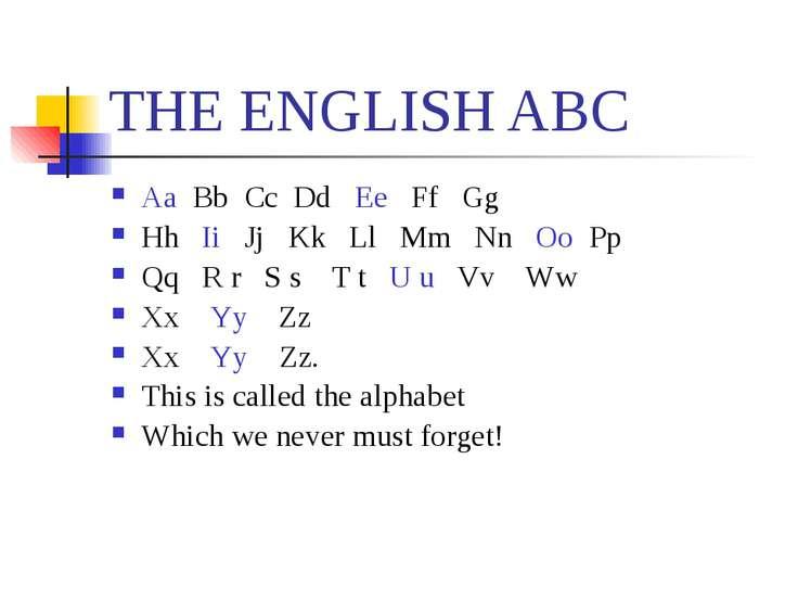 ТHE ENGLISH ABC Aa Bb Cc Dd Ee Ff Gg Hh Ii Jj Kk Ll Mm Nn Oo Pp Qq R r S s T ...