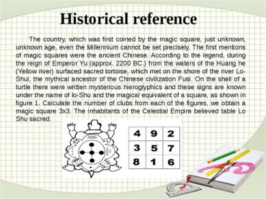 Historical reference The country, which was first coined by the magic square,...