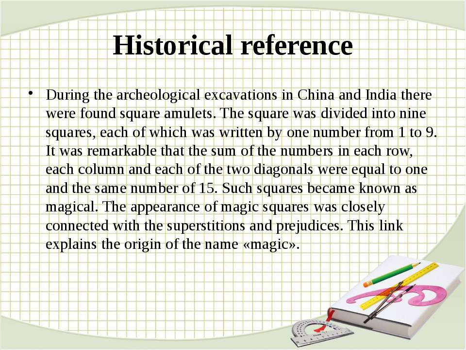 Historical reference During the archeological excavations in China and India ...