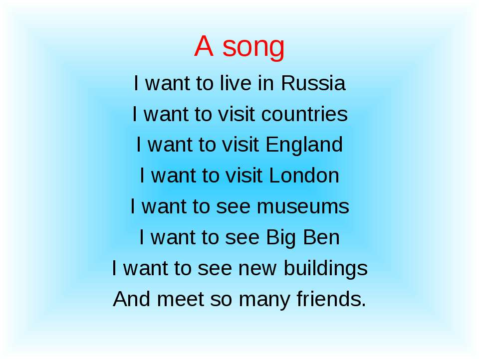 A song I want to live in Russia I want to visit countries I want to visit Eng...