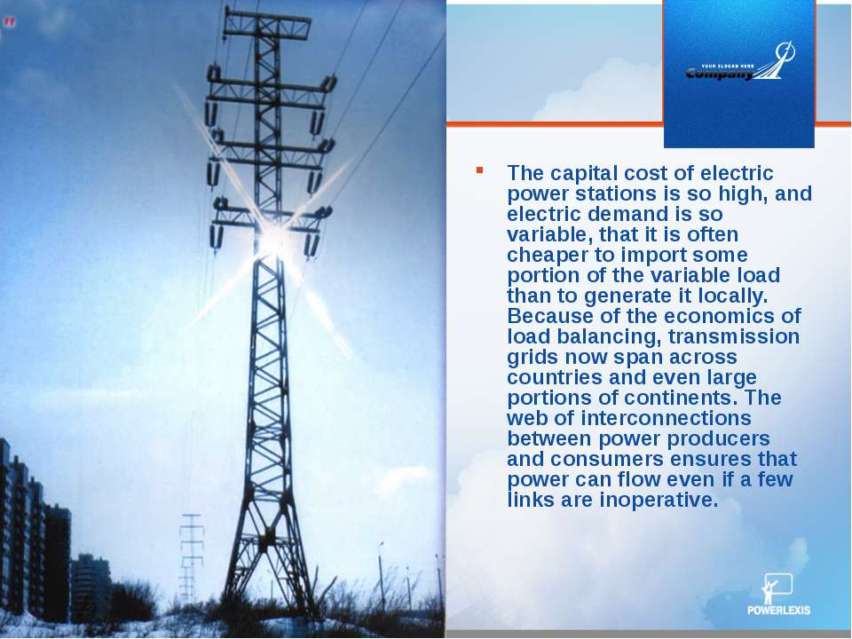 The capital cost of electric power stations is so high, and electric demand i...