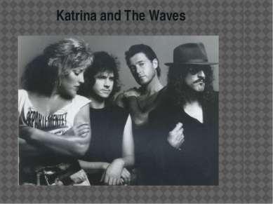 Katrina and The Waves