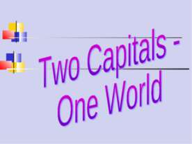 Two Capitals - One World
