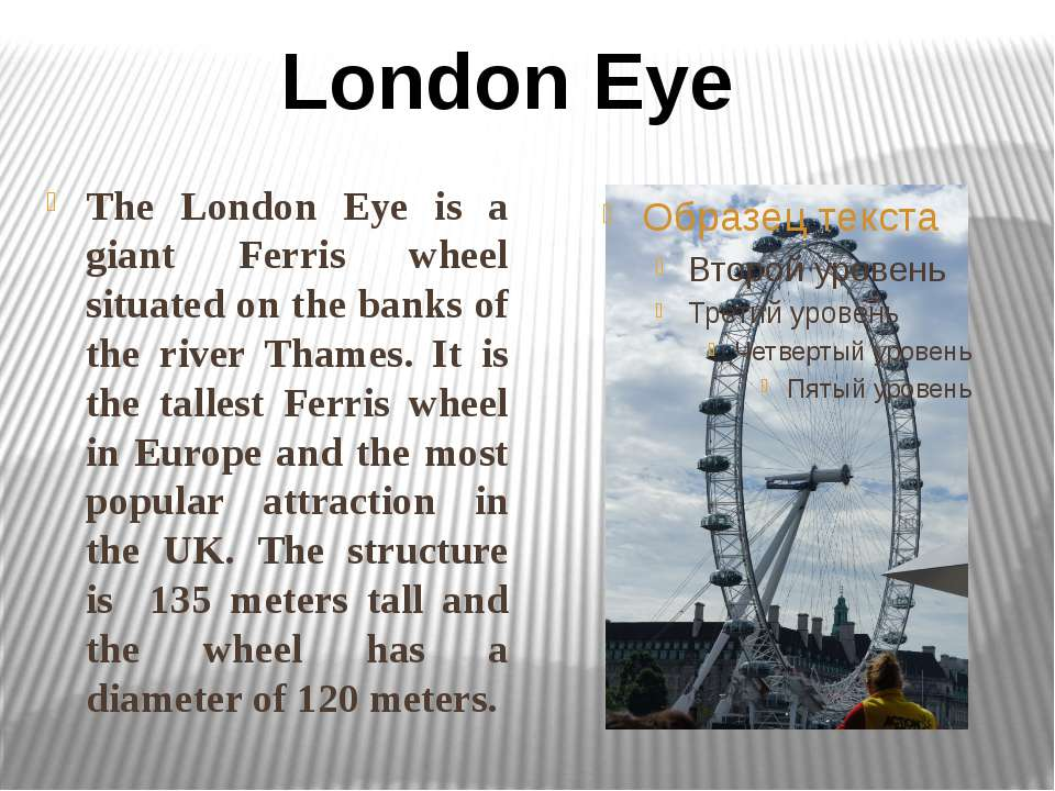 The London Eye is a giant Ferris wheel situated on the banks of the river Tha...