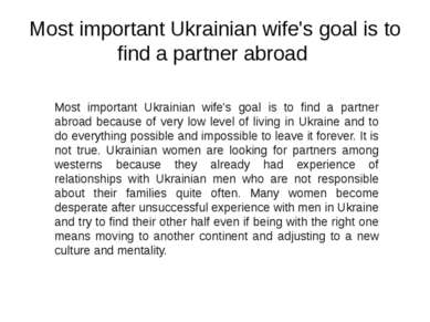 Most important Ukrainian wife's goal is to find a partner abroad Most importa...