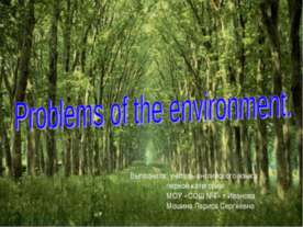 Problems of the environment