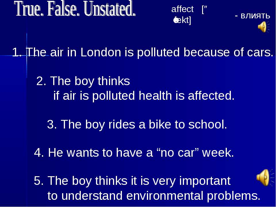 1. The air in London is polluted because of cars. 3. The boy rides a bike to ...