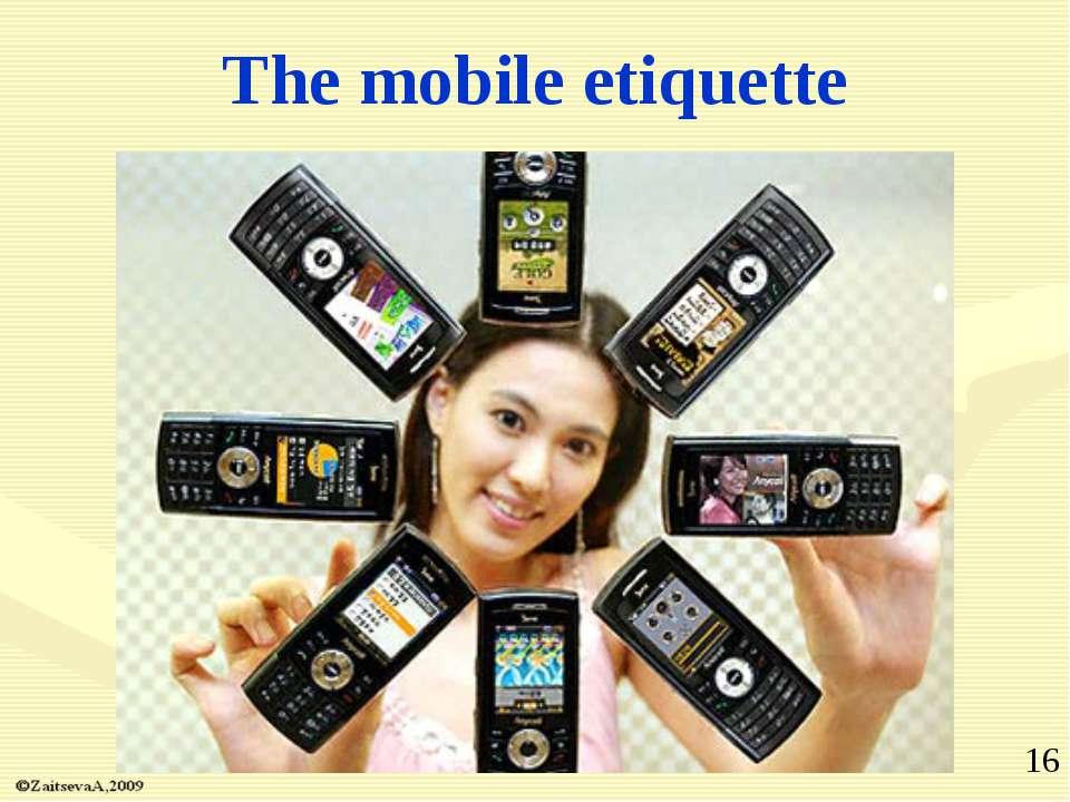 The mobile etiquette *