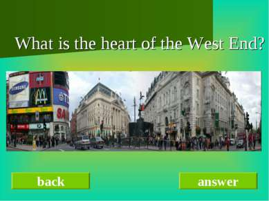 What is the heart of the West End? back answer