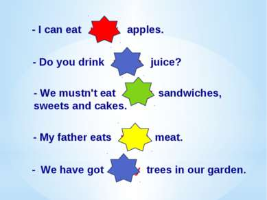 Вставь пропущенные слова : much, many. - I can eat many apples. - Do you drin...