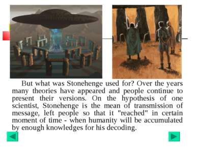 But what was Stonehenge used for? Over the years many theories have appeared ...
