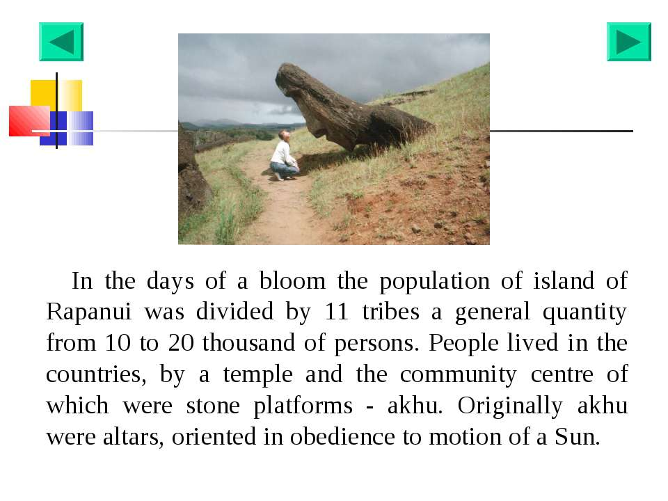 In the days of a bloom the population of island of Rapanui was divided by 11 ...