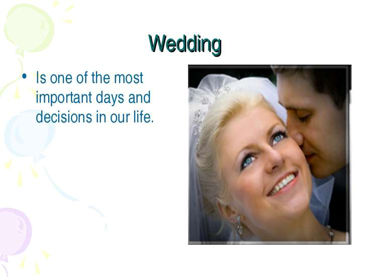Wedding Is one of the most important days and decisions in our life.