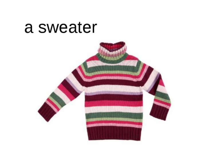 a sweater