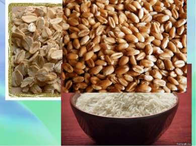 Зерновые крупы:Овсяные хлопья-4,5; Пшеница-3,3; Рис-0,8.