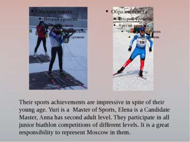 Their sports achievements are impressive in spite of their young age. Yuri is...