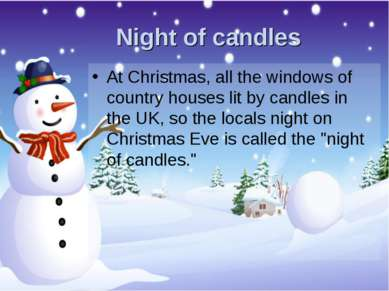 Night of candles At Christmas, all the windows of country houses lit by candl...