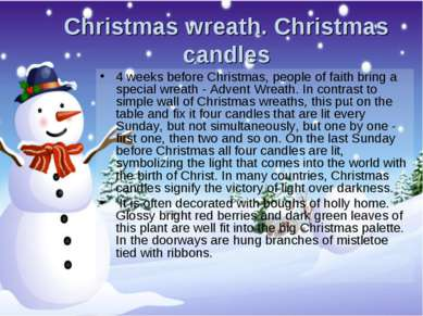 Christmas wreath. Christmas candles 4 weeks before Christmas, people of faith...