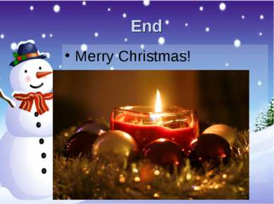 End Merry Christmas!