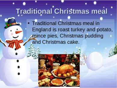 Traditional Christmas meal Traditional Christmas meal in England is roast tur...