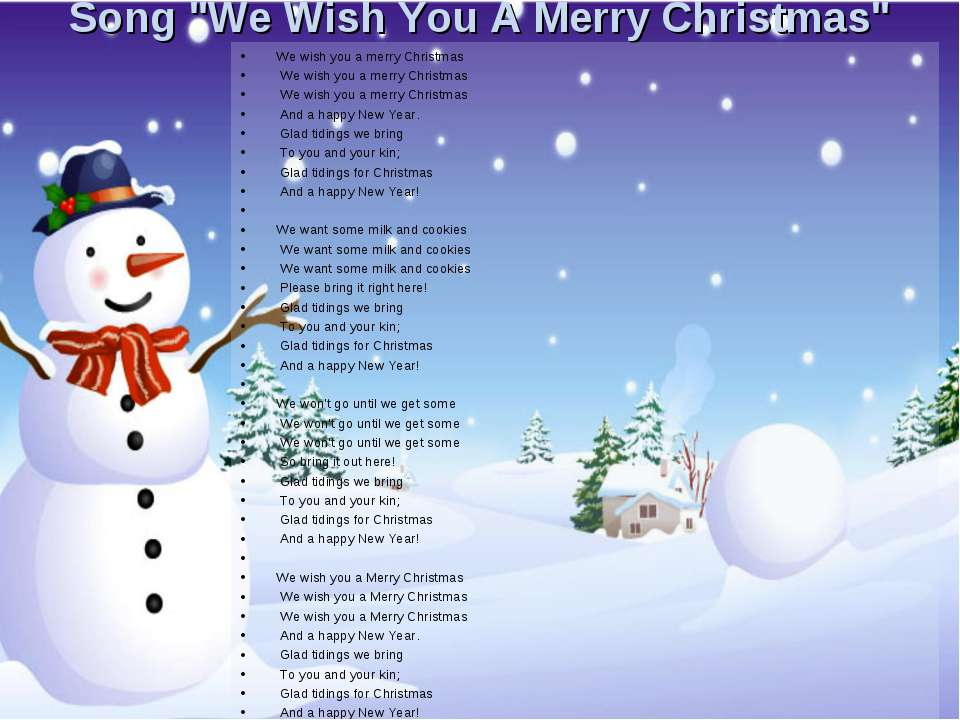 "Song ""We Wish You A Merry Christmas"" We wish you a merry Christmas We wish yo..."