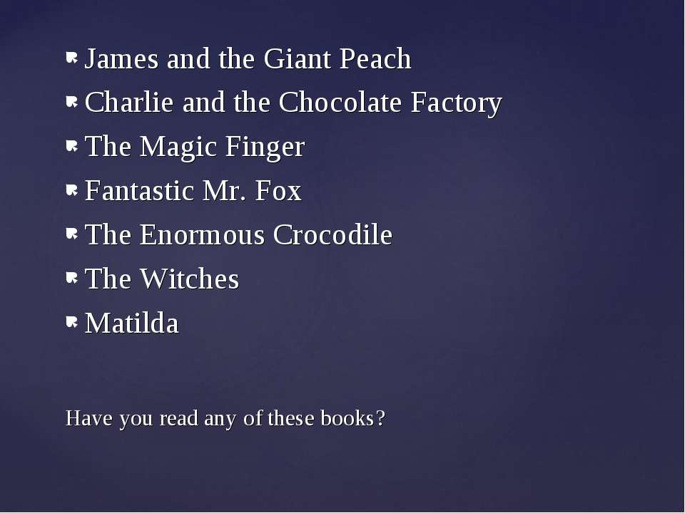 James and the Giant Peach Charlie and the Chocolate Factory The Magic Finger ...