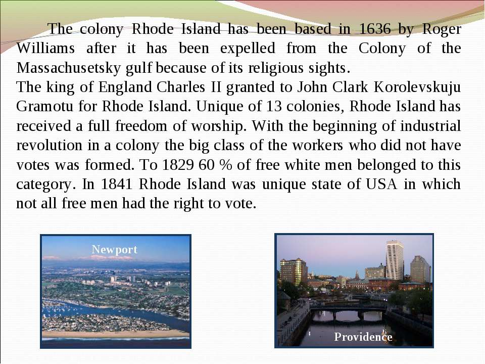 The colony Rhode Island has been based in 1636 by Roger Williams after it has...