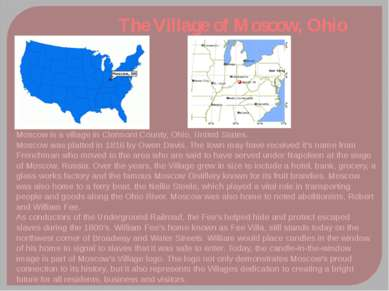 The Village of Moscow, Ohio Moscow is a village in Clermont County, Ohio, Uni...