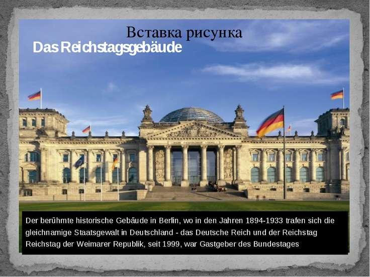 Das Reichstagsgebäude Der berühmte historische Gebäude in Berlin, wo in den J...