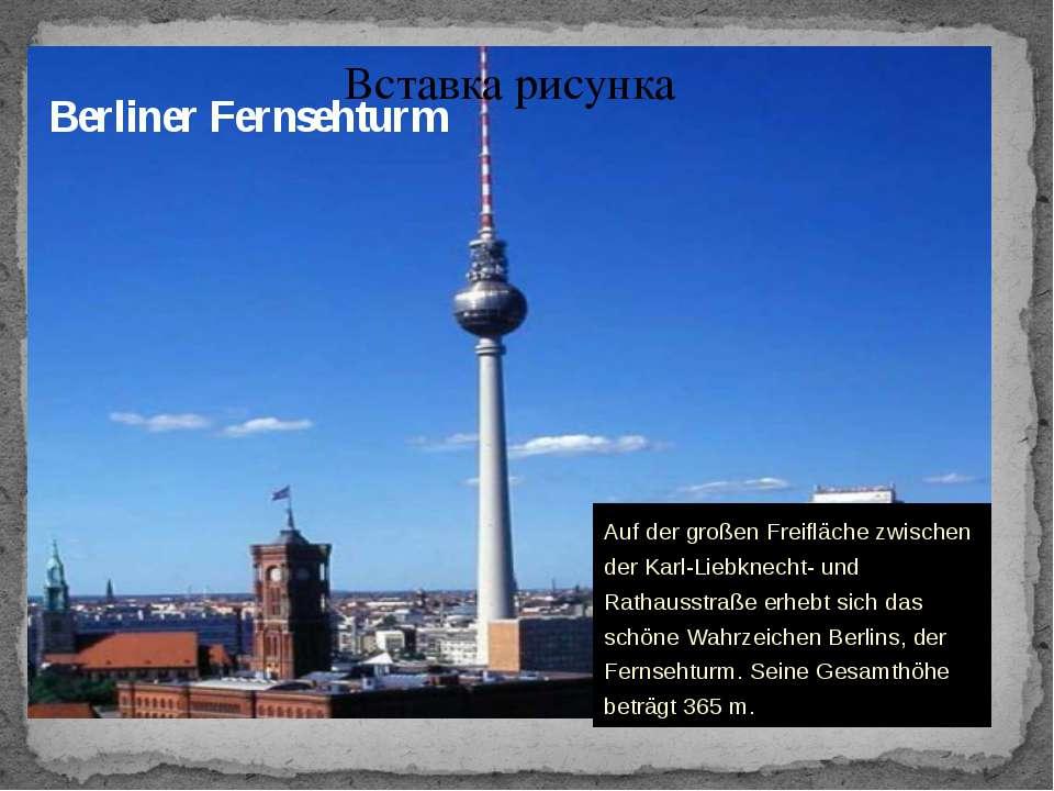 Berliner Fernsehturm Auf der großen Freifläche zwischen der Karl-Liebknecht- ...