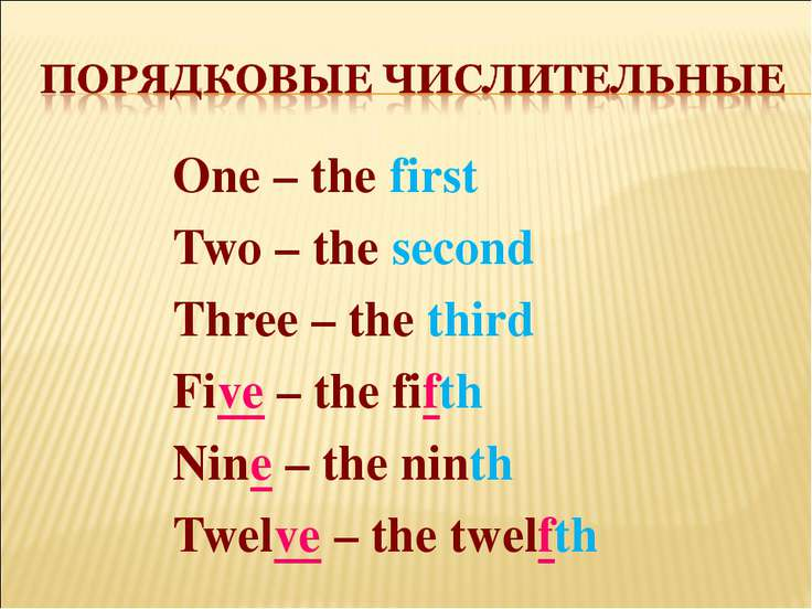 One – the first Two – the second Three – the third Five – the fifth Nine – th...
