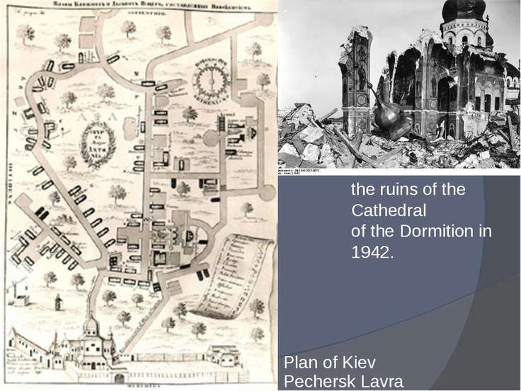 Plan of Kiev Pechersk Lavra the ruins of the Cathedral of the Dormition in 1942.