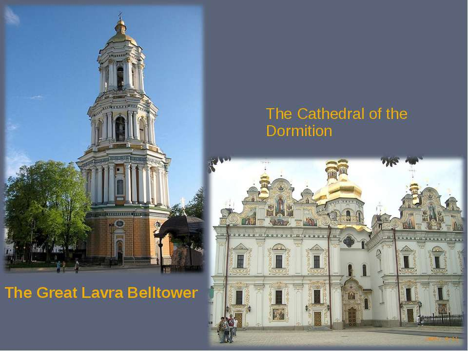 The Great Lavra Belltower The Cathedral of the Dormition