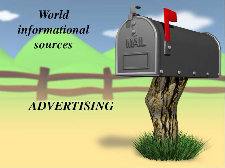 World informational sources ADVERTISING
