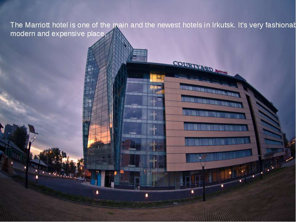 The Marriott hotel is one of the main and the newest hotels in Irkutsk. It's ...