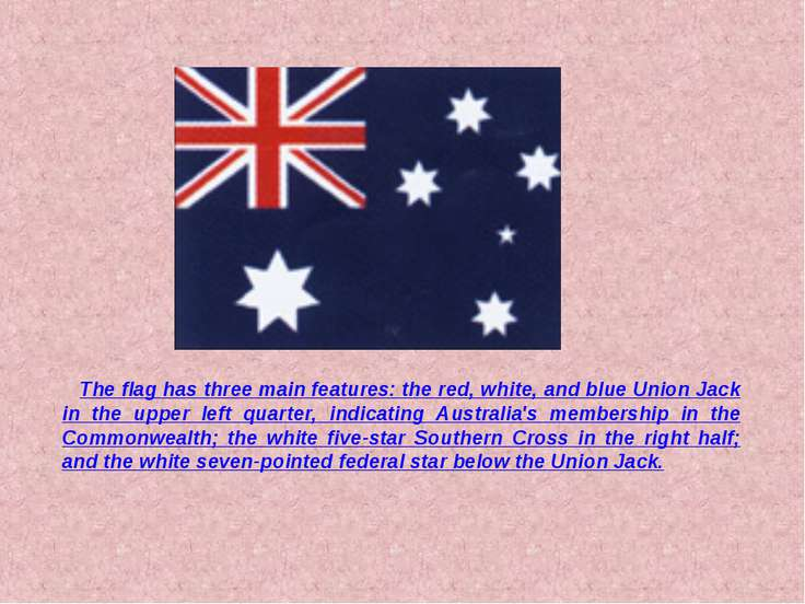 The flag has three main features: the red, white, and blue Union Jack in the ...