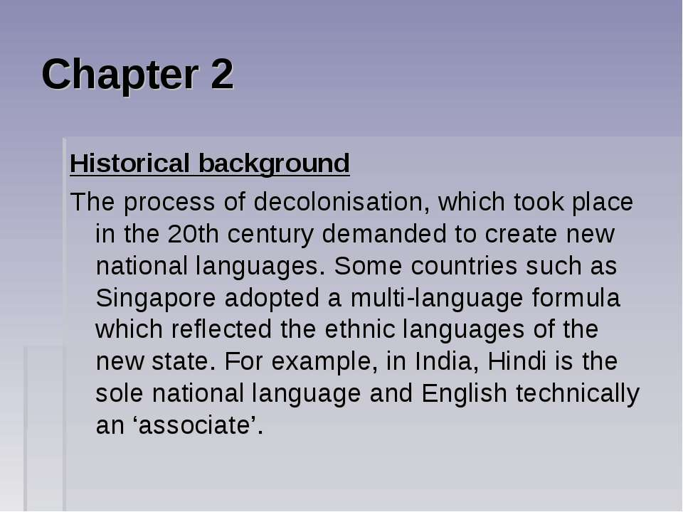 Chapter 2 Historical background The process of decolonisation, which took pla...
