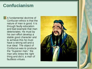 Confucianism A fundamental doctrine of Confucian ethics is that the nature of...