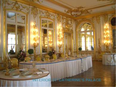 INTERIOR OF CATHERINE'S PALACE