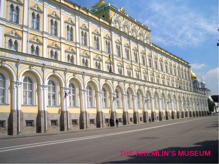 THE KREMLIN'S MUSEUM