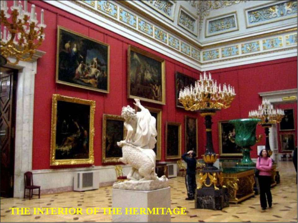 THE INTERIOR OF THE HERMITAGE