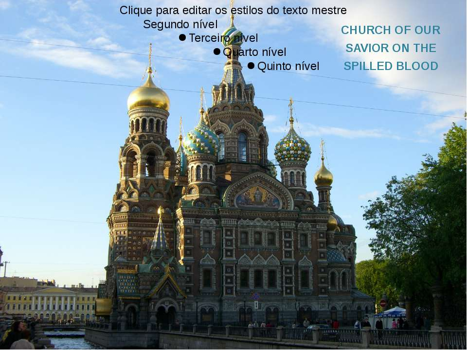 CHURCH OF OUR SAVIOR ON THE SPILLED BLOOD