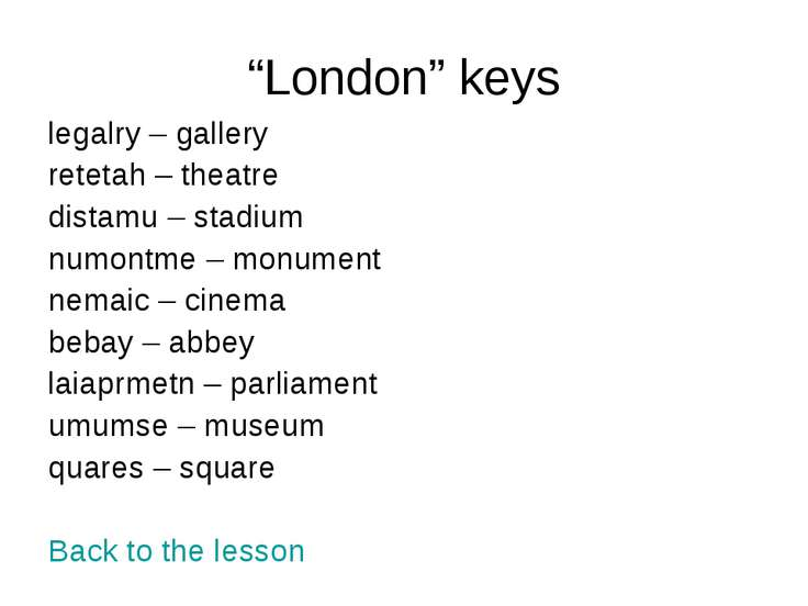"""London"" keys legalry – gallery retetah – theatre distamu – stadium numontme ..."