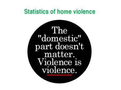 Statistics of home violence
