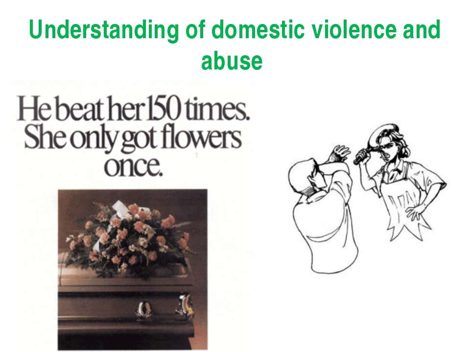 Understanding of domestic violence and abuse